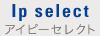 Ip select